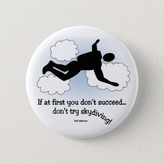 No Skydiving 6 Cm Round Badge