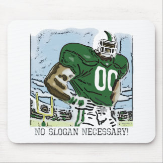 No Slogan Necessary Green Mouse Pad