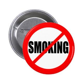 """NO SMOKING"" 6 CM ROUND BADGE"
