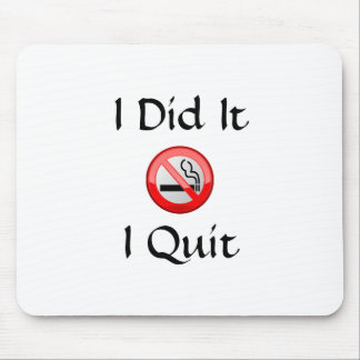 No Smoking I Quit Mouse Pad