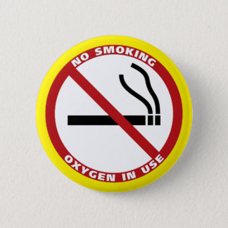 No Smoking - Oxygen in Use - No Fumar 6 Cm Round Badge