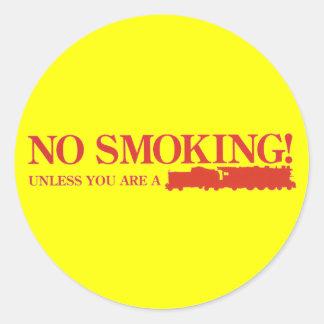 No Smoking ! Unless you are a Steam Engine Round Sticker