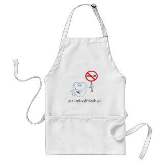 No Smoking - Your Teeth Will Thank You Apron