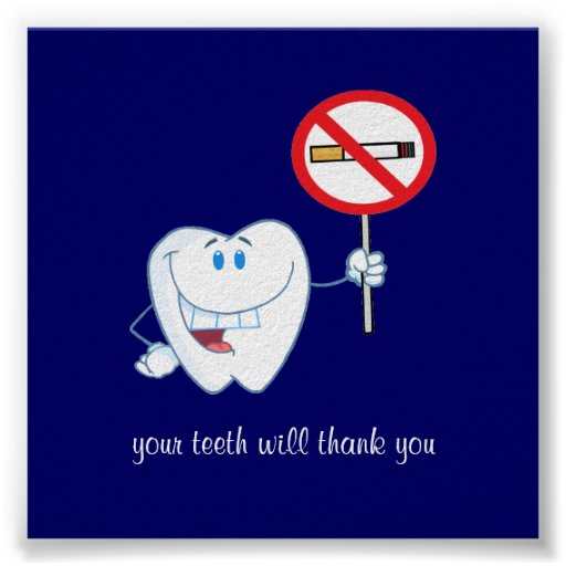 No Smoking - Your Teeth Will Thank You Poster