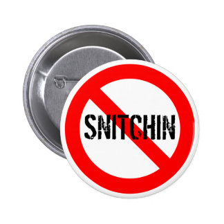 No Snitchin 6 Cm Round Badge