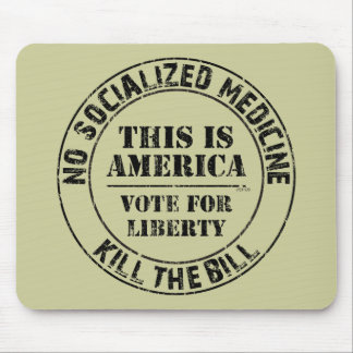 No Socialized Medicine Mousepad