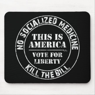 No Socialized Medicine Mouse Pad