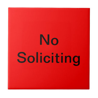 No Soliciting - Red Background Small Square Tile