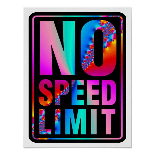 No Speed Limit (1) with Fractal Art Poster