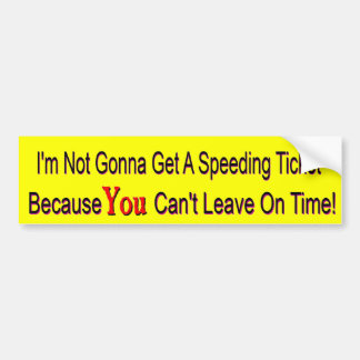 No Speeding Ticket Bumper Sticker