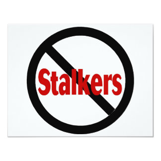 No Stalkers 11 Cm X 14 Cm Invitation Card