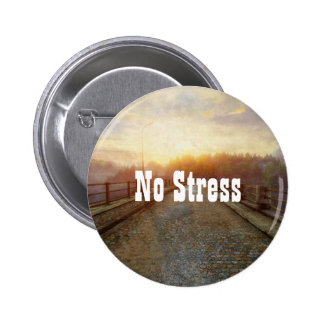 No Stress 6 Cm Round Badge