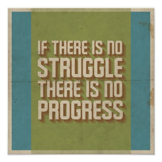 No Struggle No Progress Motivational Poster