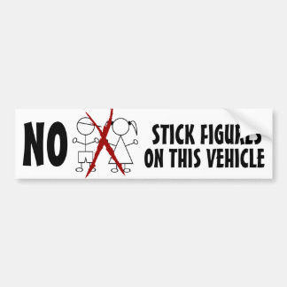 NO Stupid Stick Figure Families on this Vehicle Car Bumper Sticker