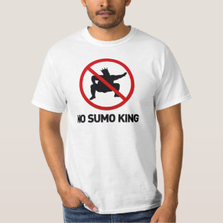 No Sumo King T-Shirt