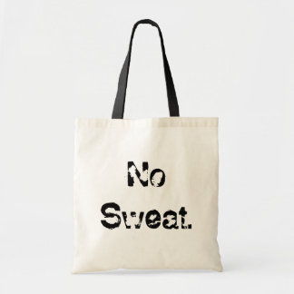 No Sweat. Bags