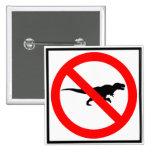 No T-Rexes Highway Sign Dinosaur Pin