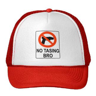 No Tasing Sign Hat