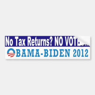 No Tax Returns No Votes Obama 2012 Bumper Sticker