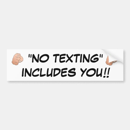 """NO TEXTING"" BUMPER STICKER WATER RESISTANT"
