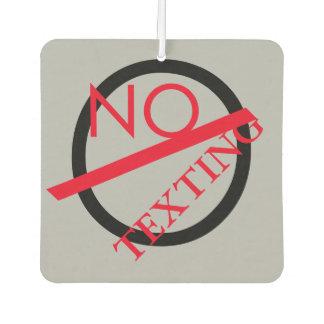 NO TEXTING CAR AIR FRESHNER
