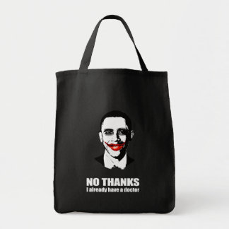 NO THANKS, I ALREADY HAVE A DOCTOR GROCERY TOTE BAG