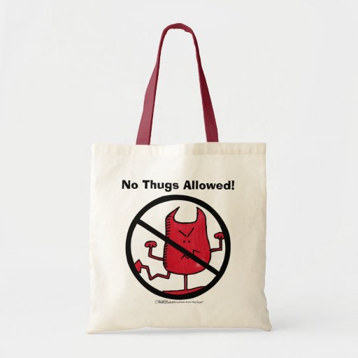 No Thugs Allowed! Canvas Bag