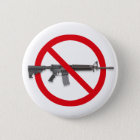 No To Assault Weapons - Gun Control 6 Cm Round Badge