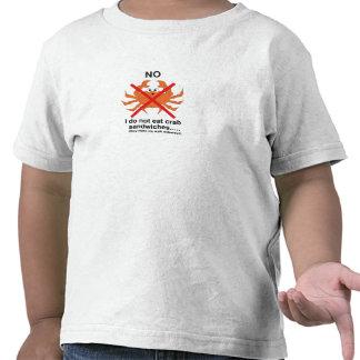 No to crab sandwiches tshirts