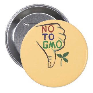 No, To Genetically Modified Food Button