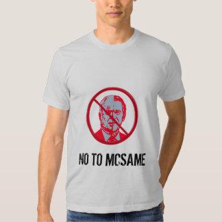 No To McSame McCain Tee Shirts