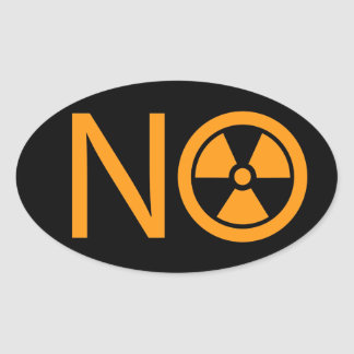 No to Radiation and Nuclear Power Oval Sticker