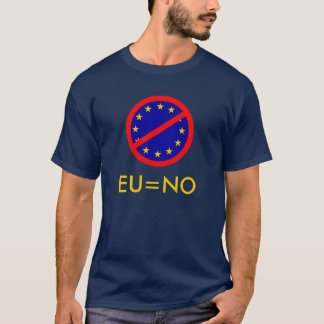 No to the EU T-Shirt