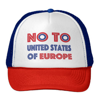 No To United States of Europe Cap