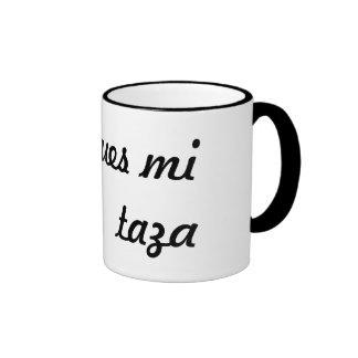 No toques mi taza ringer mug