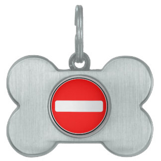 No Traffic Entry Pet Name Tag