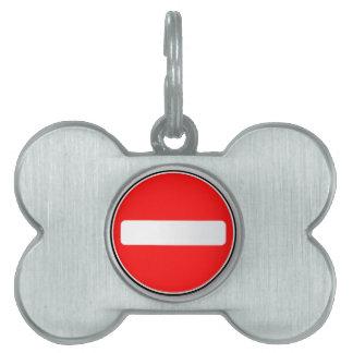 No Traffic Entry Pet Tags