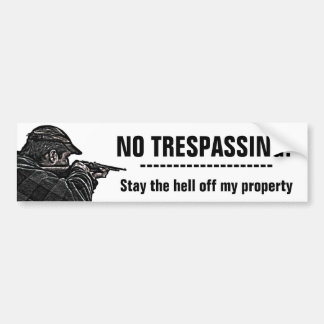 NO TRESPASSING Property Protector Bumper Sticker