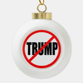"""""""NO TRUMP"""" CERAMIC BALL CHRISTMAS ORNAMENT"""