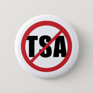 No TSA 6 Cm Round Badge