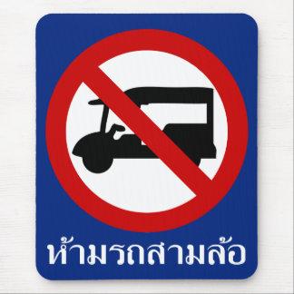 NO Tuk-Tuk TAXI ⚠ Thai Road Sign ⚠ Mouse Mat