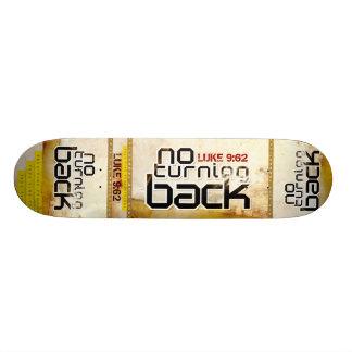 No Turning Back Skateboard