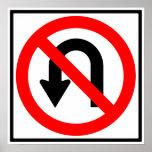 No U-Turn Highway Sign Poster