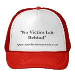 """No Victim Left Behind"", www.survivorsinaction.com Trucker Hat"