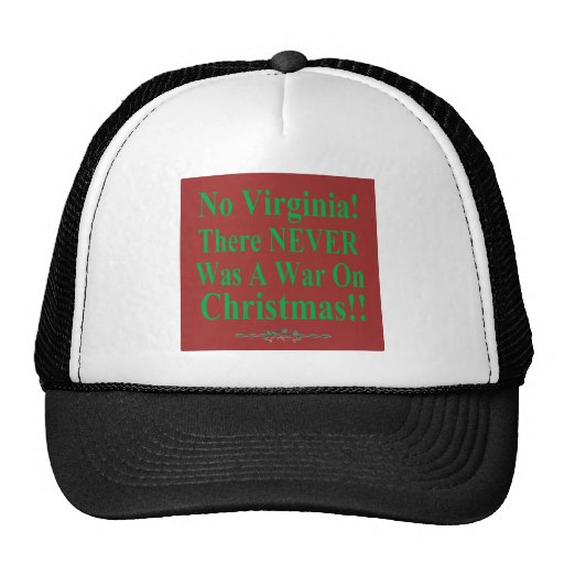 No Virginia There NEVER Was A War On Christmas Mesh Hats