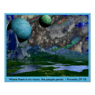 No Vision People Perish Space Scene Poster