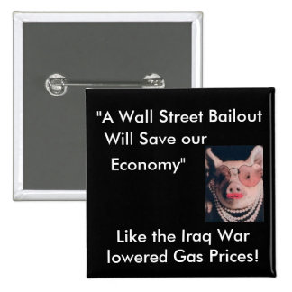 No Wallstreet Bailout 15 Cm Square Badge