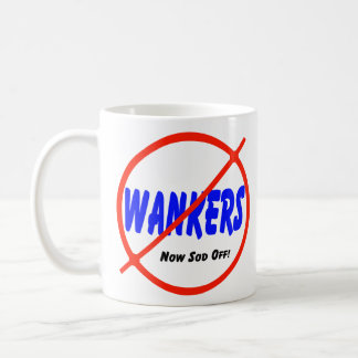 No Wankers Coffee Mug