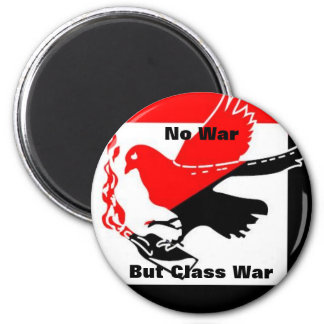 No War But Class War magnet