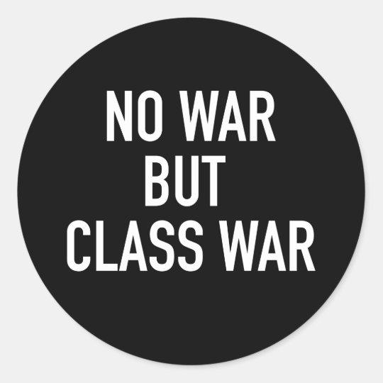 No War but Class War Sticker (Black)